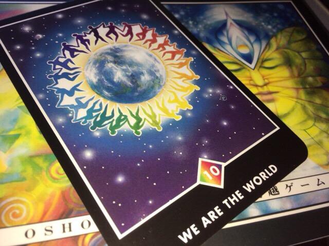 We are the world ウィ・アー・ザ・ワールド OSHO ZEN TAROT
