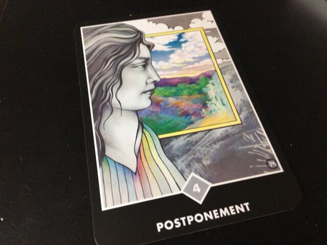 POSTPONEMENT 引き延ばすこと→ぐずぐずしないで実行せよ@OSHO 禅タロットで潜在意識と対話する。